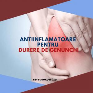 pastile pentru genunchi dureri articulare ce unguent ameliorează durerile articulare