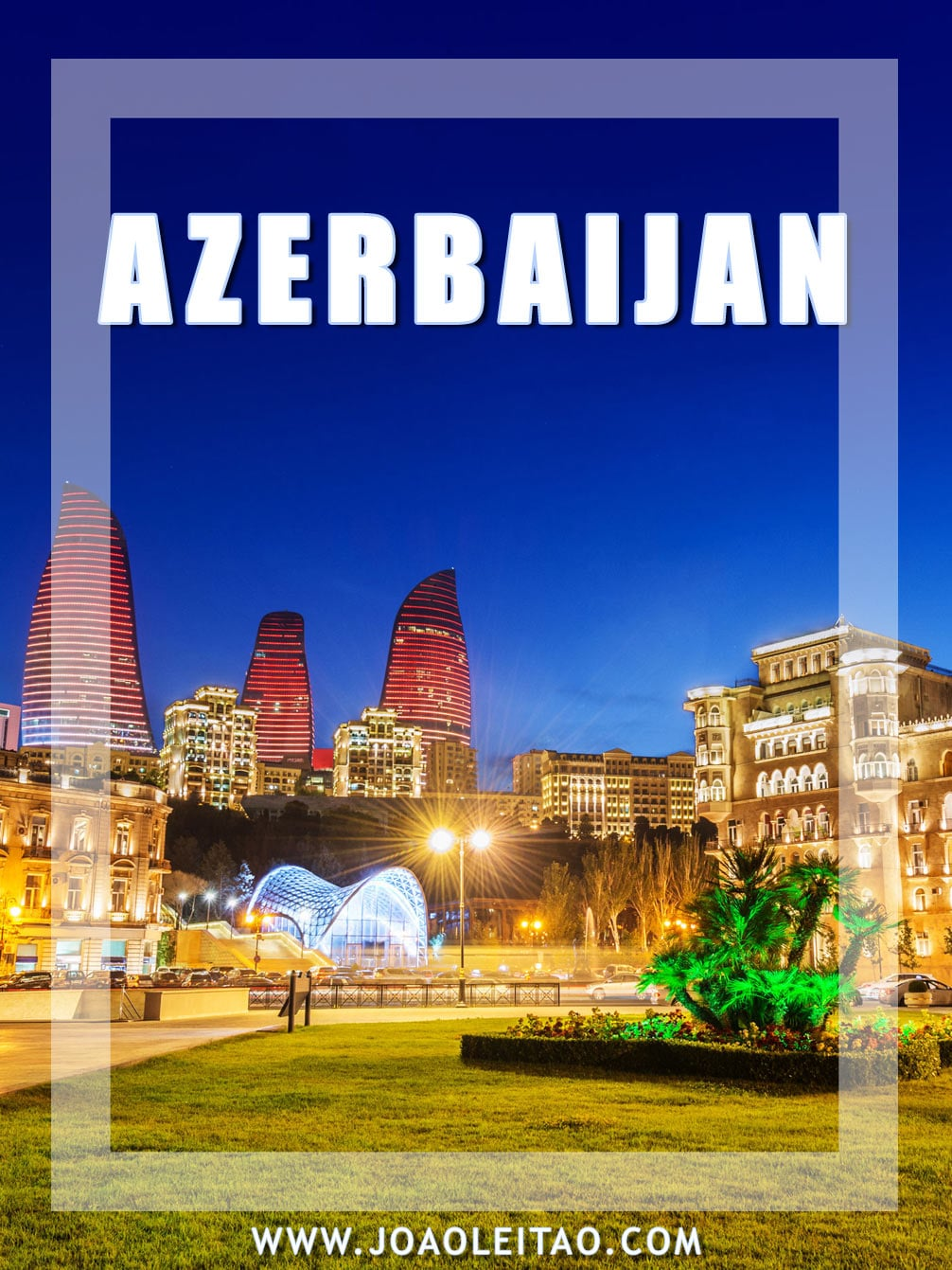 Tratamentul comun Azerbaidjan